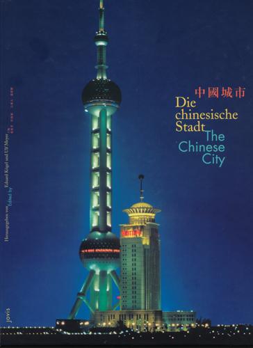 Die chinesische Stadt