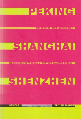 Peking Shanghai Shenzhen